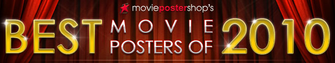 Movie Poster Shop's Best Movie Posters of 2010