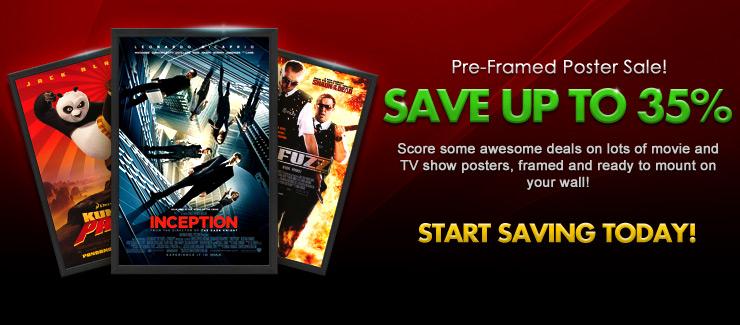 Pre-Framed Poster Sale!